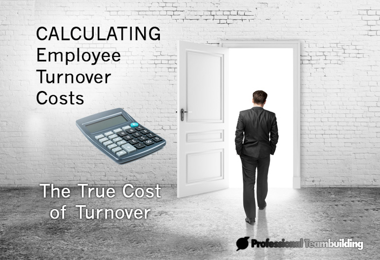 CORPORATE TEAM BUILDING - Employee Turnover Savings ...
